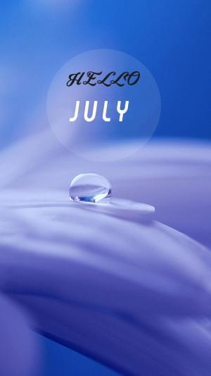 唯美意境水滴七月你好的图片带字
