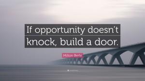 米尔顿·伯利有关机会的名言